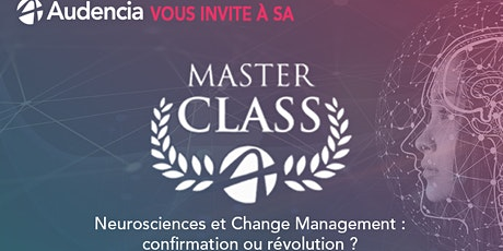 MasterClass: Neurosciences & Change Management, confirmation ou révolution? billets
