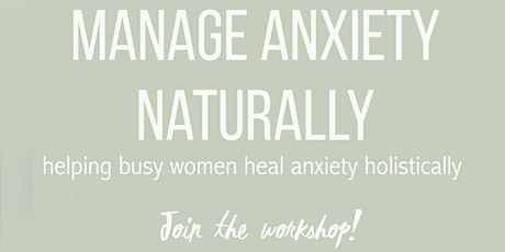 Managing Anxiety Naturally bilhetes