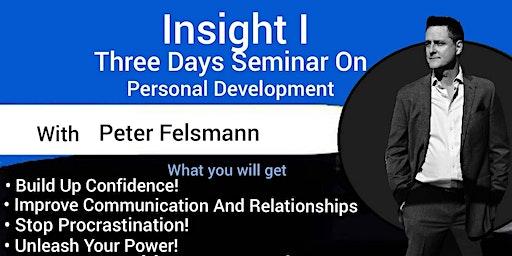 Insight I : Three Days Seminar On Personal Development