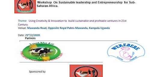Using Creativity & Innovation to  build sustainable and profitable ventures