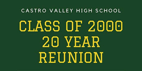 Castro Valley High School Class of 2000 Twenty Year Reunion tickets