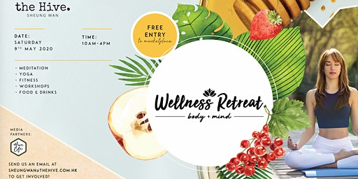 [Postponed: 9 May] The Hive Wellness Retreat 2020