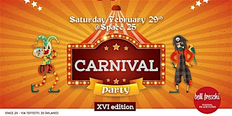Carnival Party XVI edition - AmaMi Communication tickets