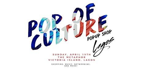 Pop of Culture Popup Shop - Lagos tickets