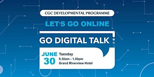 Go Digital Talk @ Kota Bharu