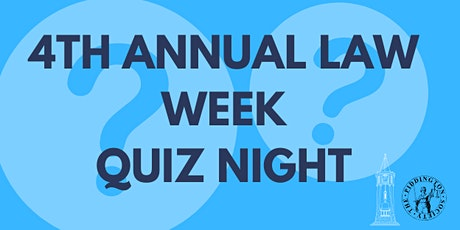 4th Annual Law Week Quiz Night tickets