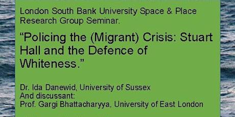 Seminar:  Dr Ida Danewid presents w/ discussant Prof Gargi Bhattacharyya tickets