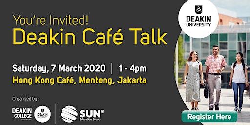 Free Entry - Deakin Cafe Talk Jakarta 2020