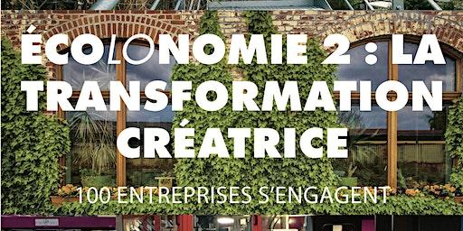 Les conférences de l'écolonomie - La transformation créatrice