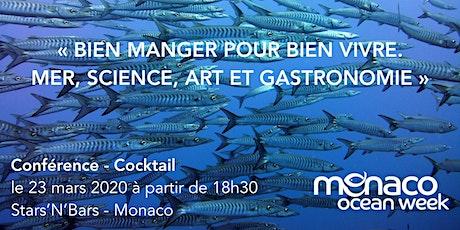 """Cocktail-Conférence """"Bien manger pour bien vivre"""" - Monaco Ocean Week 2020 billets"""