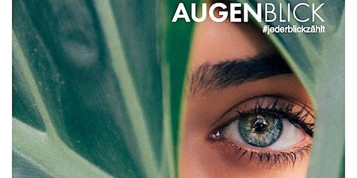 AUGENBLICK - Nimm dir Zeit für deine Augen!