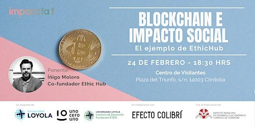 Blockchain e Impacto Social: El ejemplo de EthicHub