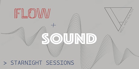 Flow + Sound : Starnight Sessions tickets