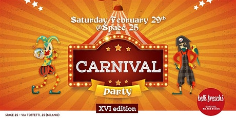 Carnival Party XVI edition at Space25 Toffetti tickets