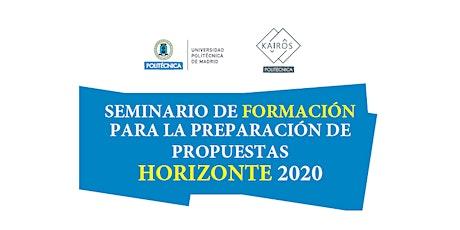 Seminario de formación para la Preparación de Propuestas Horizonte 2020 tickets