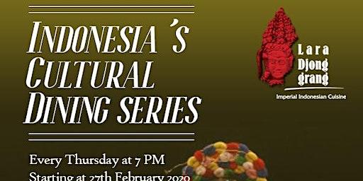 Indonesia's Cultural Dining Series at Lara Djonggrang