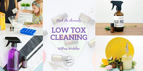 Low Tox Cleaning- ONLINE EVENT tickets