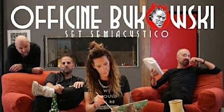 OFFICINE BUKOWSKI live @ARCI Machito tickets