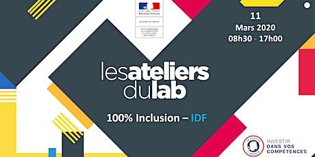 Session Lab - IDF - 100% Inclusion - 11 mars billets