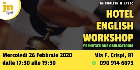 Workshop gratuito di Hotel English - Milazzo biglietti