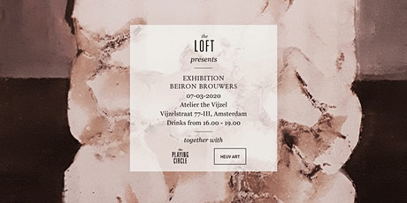 The Loft presents | Opening exhibition Beiron Brouwers tickets