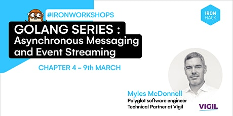 Golang Series -  Asynchronous Messaging and Event Streaming | CHAPTER 4 tickets