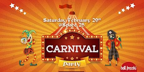 CARNIVAL PARTY @ Space25 Toffetti biglietti