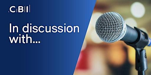 In Discussion with Lord Karan Bilimoria, CBI Vice President