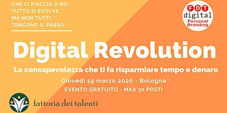 Digital Revolution - Tutto si evolve, ma non tutti tengono il passo biglietti