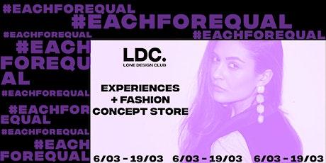 #EachforEqual Lone Design Club's Part II Celebration tickets