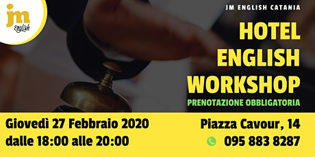 Workshop gratuito di Hotel English - Catania biglietti