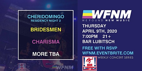 CHERIDOMINGO / BRIDESMEN / CHARISMA / MORE TBA tickets