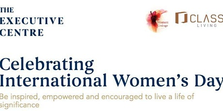 TEC Singapore: Celebrating and Commemorating Women's International Day by Class Living (Women of Courage Asia) tickets