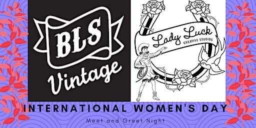 Bootlegger's Son Vintage International Women's Day Meet and Greet 2020