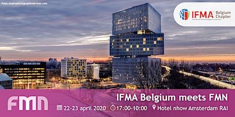 IFMA Belgium meets FMN - een internationale facilitaire ontmoeting tickets