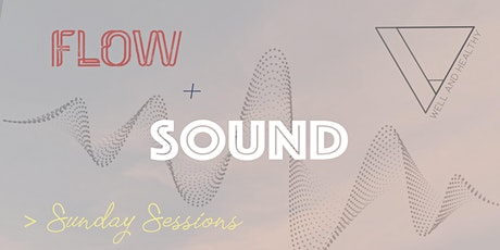 Flow + Sound : Sunday Sessions tickets