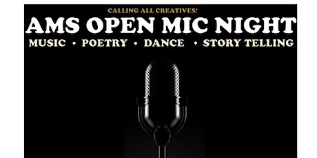 AMS Open Mic Night(Free) tickets