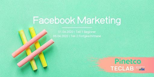 Facebook Marketing für Fortgeschrittene