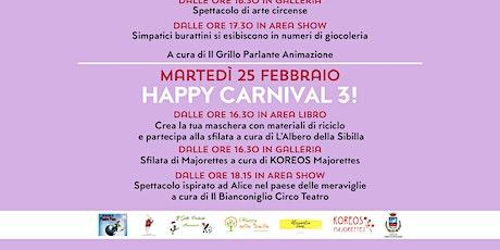 HAPPY CARNIVAL (pt.3)! @NUOVETERRE! VIVI IL TERRITORIO! biglietti