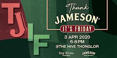 Thank Jameson Its Friday