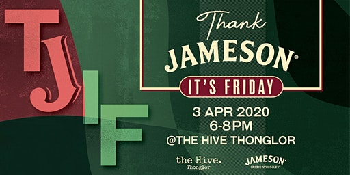 Thank Jameson It's Friday