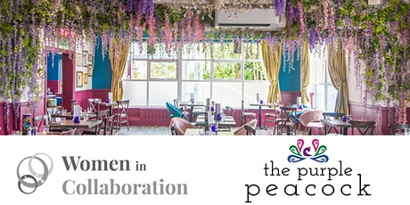 March - Women in Collaboration Networking -  The Purple Peacock tickets