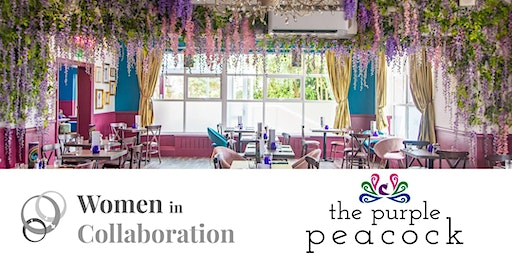 March - Women in Collaboration Networking -  The Purple Peacock