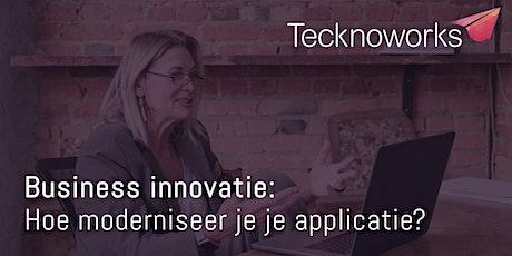 Businessinnovatie: Hoe moderniseer je je applicatie? tickets