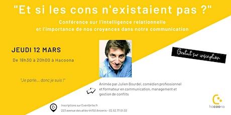 Conférence : Et si les cons n'existaient pas ? billets