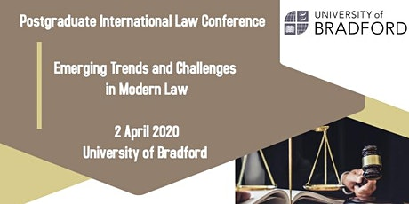 University of Bradford Postgraduate International Law Conference 2020 tickets