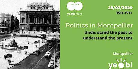 Politics in Montpellier, understand the past to understand the present billets