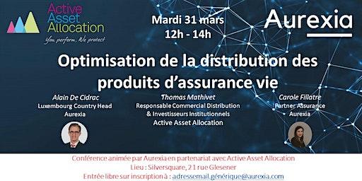 Optimisation de la distribution des produits d'assurance vie