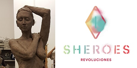 Sheroes Revoluciones Workshop: Introduction to Clay Figure Sculpture tickets