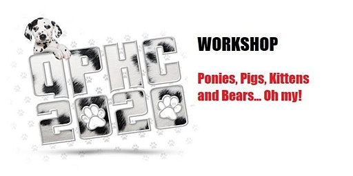 Workshop #3 -  Ponies and Kittens and Pigs and Bears... Oh My!